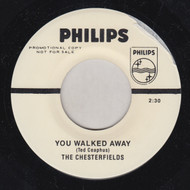 CHESTERFIELDS - YOU WALKED AWAY