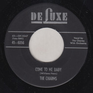 CHARMS - COME TO ME BABY