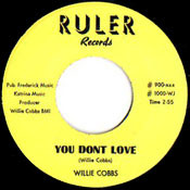 WILLIE COBBS - YOU DON'T LOVE