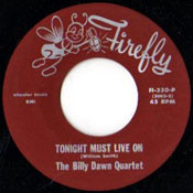 BILLY DAWN - TONIGHT MUST LIVE ON