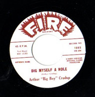 "CRUDUP • ARTHUR ""BIG BOY"" CRUDUP - DIG MYSELF A HOLE"