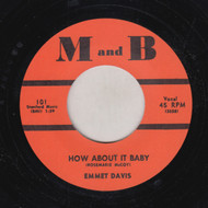 DAVIS • EMMET DAVIS - HOW ABOUT IT BABY