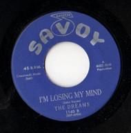 DREAMS - I'M LOSING MY MIND
