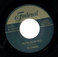 DOMINOES - WEEPING WILLOW BLUES