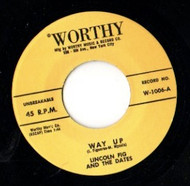 LINCOLN FIG AND THE DATES - WAY UP