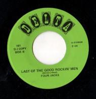 FOUR JACKS - LAST OF THE GOOD ROCKIN' MEN