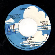 GLADIOLAS - BE BOP GIRL