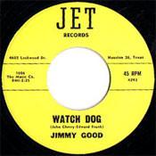 JIMMY GOOD - WATCH DOG