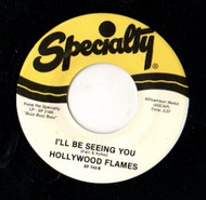 HOLLYWOOD FLAMES - I'LL BE SEEING YOU