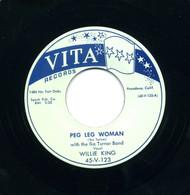 WILLIE KING - PEG LEG WOMAN RnB45-0730