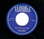KING PERRY - GET OUT OF MY FACE