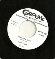 BUDDY LUCAS - HIGH LOW JACK (GROOVE) 45