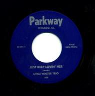 LITTLE WALTER TRIO - KEEP LOVIN' HER