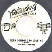 BROWNIE McGHEE - NEED SOMEONE TO LOVE ME