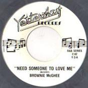 BROWNIE McGHEE - NEED SOMEONE TO LOVE ME