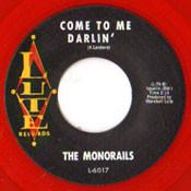 MONORAILS - COME TO ME DARLIN'