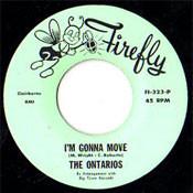 ONTARIOS - I'M GONNA MOVE