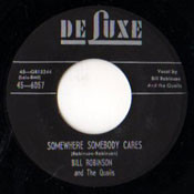 BILL ROBINSON & THE QUAILS - SOMEWHERE SOMEBODY CARES