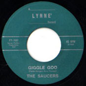 SAUCERS - GIGGLE GOO
