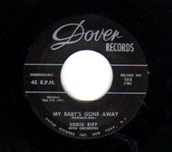 EDDIE RIFF - MY BABY'S GONE AWAY