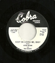 OTIS RUSH - KEEP ON LOVING ME BABY