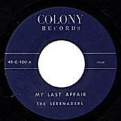 SERENADERS - MY LAST AFFAIR