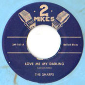 SHARPS - LOVE ME MY DARLING