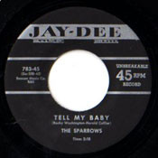 SPARROWS - TELL MY BABY