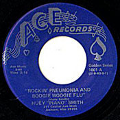 "HUEY ""PIANO"" SMITH - ROCKIN' PNEUMONIA AND THE BOOGIE WOOGIE FLU"