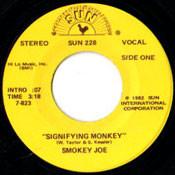 SMOKEY JOE - SIGNIFYING MONKEY