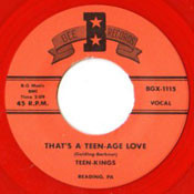TEEN KINGS - THAT'S A TEENAGE LOVE