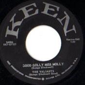 VALIANTS - GOOD GOLLY MISS MOLLY