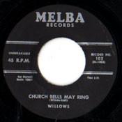 WILLOWS - CHURCH BELLS MAY RING