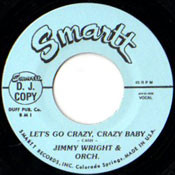 JIMMY WRIGHT - LET'S GO CRAZY, CRAZY BABY