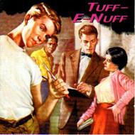 TUFF-E-NUFF (CD)