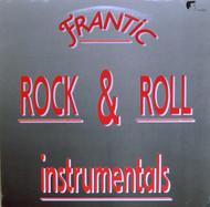 FRANTIC ROCK AND ROLL INSTRUMENTALS