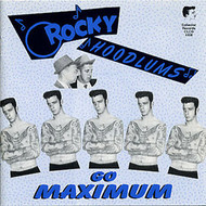 ROCKABILLY HOODLUMS GO MAXIMUM (CD)