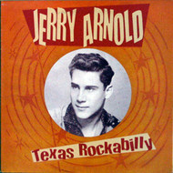 JERRY ARNOLD - TEXAS ROCKABILLY (ten inch)