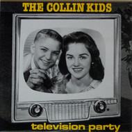 COLLINS KIDS - TV PARTY