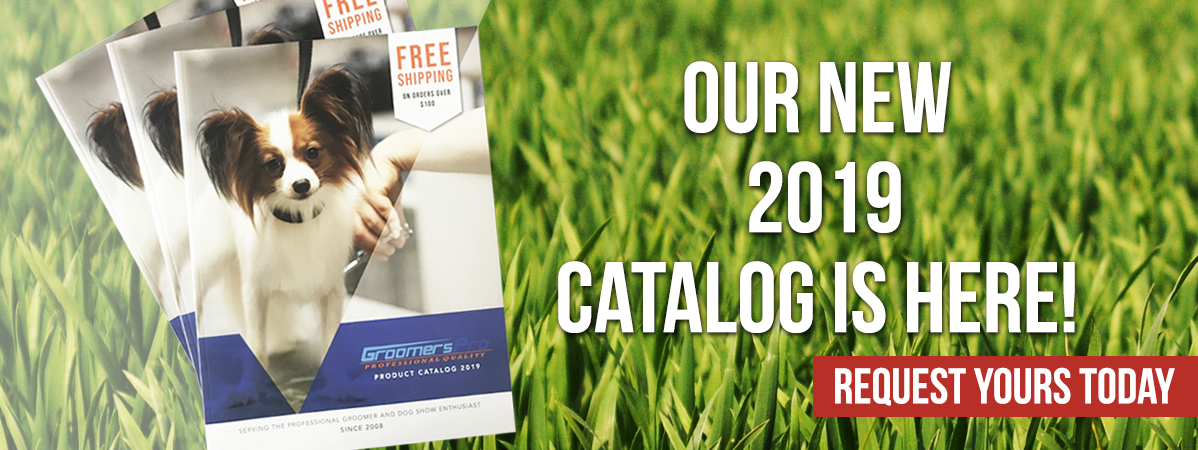 New Groomers Pro 2019 Catalog is here! Request yours today
