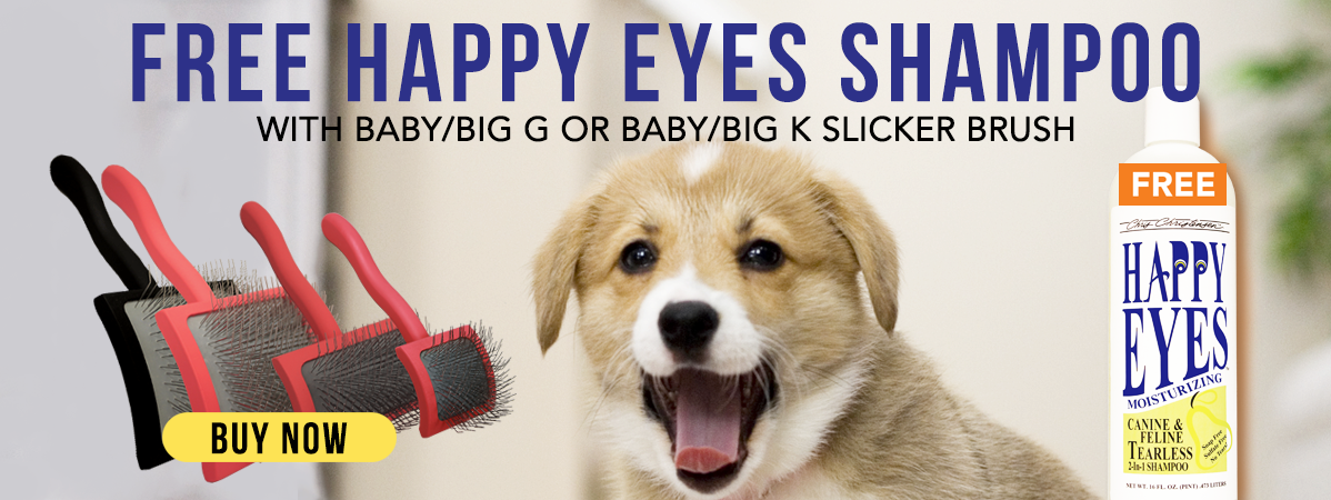 Free Happy Eyes with Big G/K Family Slicker Brush