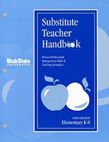 Substitute Teacher Handbook, 5th ed., Elementary K-8