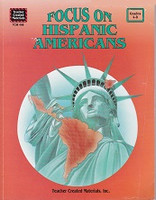 Focus on Hispanic Americans, Grades 4-8