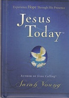 Jesus Today, Experience HOPE Through His Presence