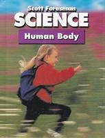 Scott Foresman Science 3: Human Body