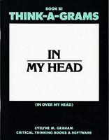 Think-a-Grams, Book B1 (In/My Head)