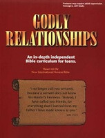 Godly Relationships--In-Depth Independent Bible Curriculum