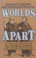 Worlds Apart, a Handbook on World Views, 2d ed.