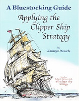 Bluestocking Guide: Applying the Clipper Ship Strategy