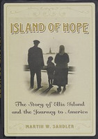 Island of Hope, Story of Ellis Island and Journey to America